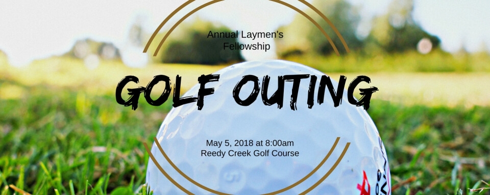 Annual Laymen's Fellowship Golf Outing