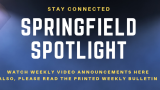Springfield Spotlight Announcements for January 19, 2020