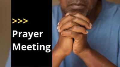 Prayer Meeting (Virtual)
