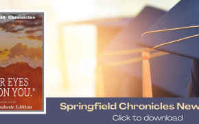 Springfield Chronicles Newsletter - Graduate Edition 2021