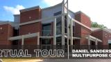 Virtual Tour of the Daniel Sanders Multipurpose Center