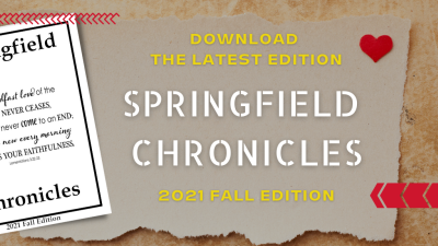 Springfield Chronicles Newsletter - Fall Edition